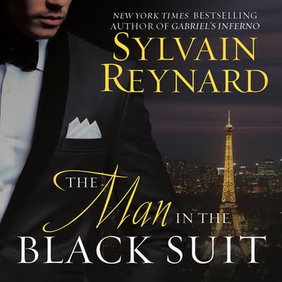 The Man in the Black Suit by Sylvain Reynard audiobook