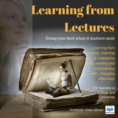 Learning from Lectures: For Success at College and University by Professor Aidan Moran audiobook