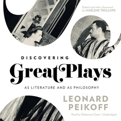 Discovering Great Plays by Leonard Peikoff audiobook