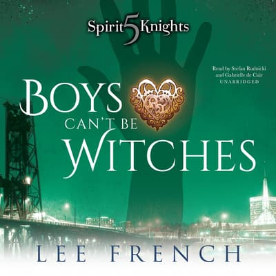 Boys Can't Be Witches by Lee French audiobook