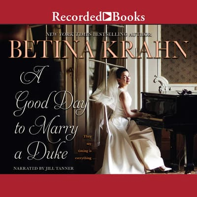A Good Day to Marry a Duke by Betina Krahn audiobook