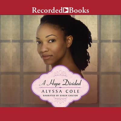 A Hope Divided by Alyssa Cole audiobook