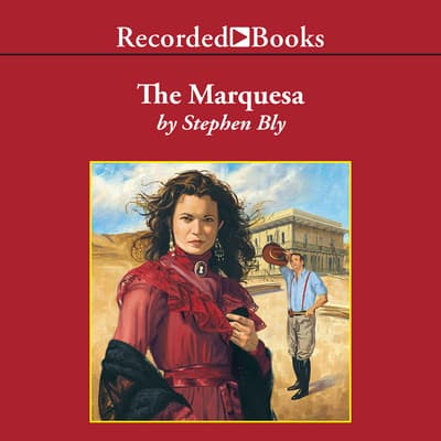 The Marquesa by Stephen Bly audiobook