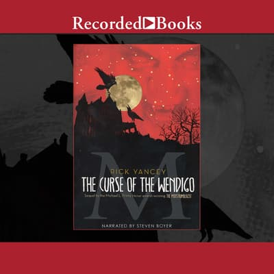 The Curse of the Wendigo by Rick Yancey audiobook