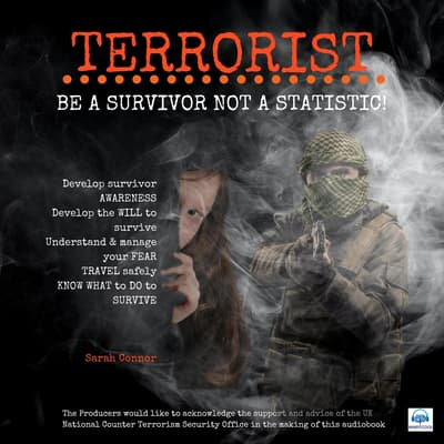 Terrorist: Be a survivor not a statistic by Sarah Connor audiobook