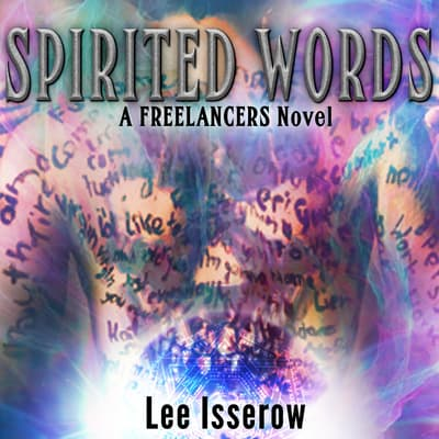 Spirited Words by Lee Isserow audiobook