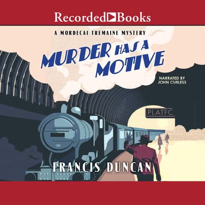 Murder Has a Motive by Francis Duncan audiobook