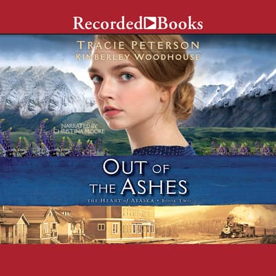 Out of the Ashes by Tracie Peterson audiobook