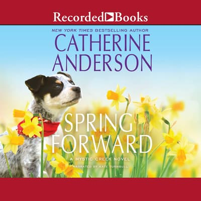 Spring Forward by Catherine Anderson audiobook