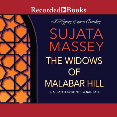 The Widows of Malabar Hill by Sujata Massey audiobook