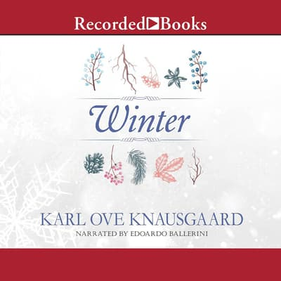Winter by Karl Ove Knausgaard audiobook