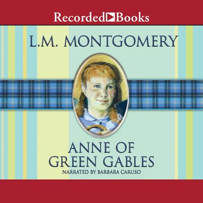 Anne of Green Gables by L. M. Montgomery audiobook