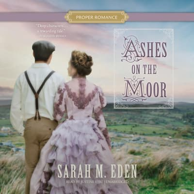 Ashes on the Moor by Sarah M. Eden audiobook