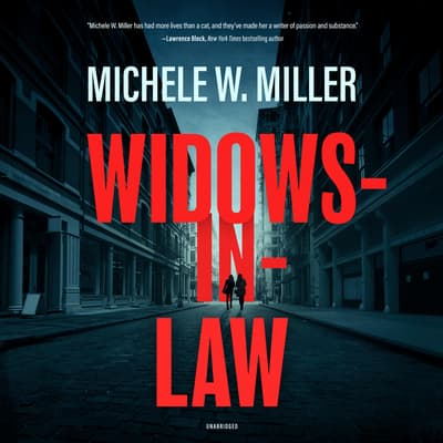 Widows-in-Law by Michele W. Miller audiobook