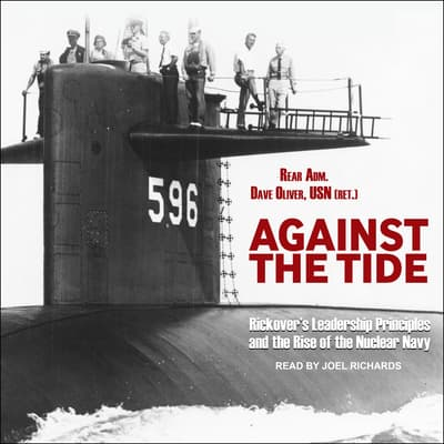 Against the Tide by Rear Adm. Dave Oliver, USN audiobook