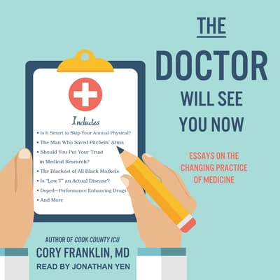 The Doctor Will See You Now by Cory Franklin audiobook
