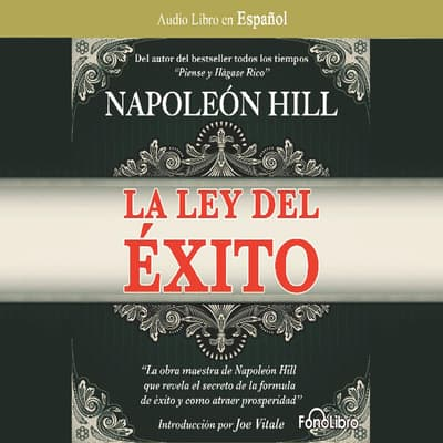La Ley del Éxito (The Law of Success) by Napoleon Hill audiobook