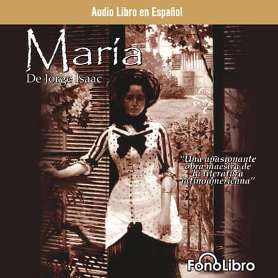 María by Jorge Isaacs audiobook