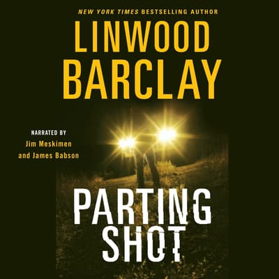 Parting Shot by Linwood Barclay audiobook