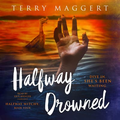 Halfway Drowned by Terry Maggert audiobook