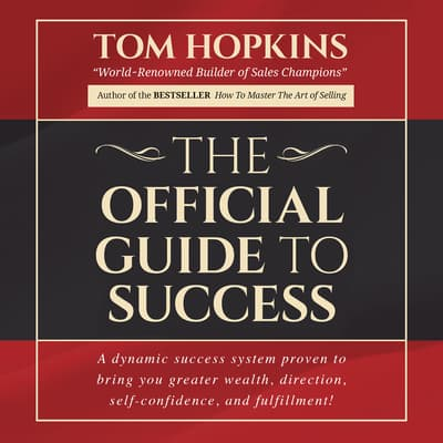 The Official Guide to Success by Tom Hopkins audiobook
