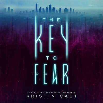 The Key to Fear by Kristin Cast audiobook