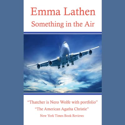 Something in the Air by Emma Lathen audiobook