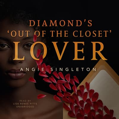 "Diamond's ""Out of the Closet"" Lover by Angie Singleton audiobook"