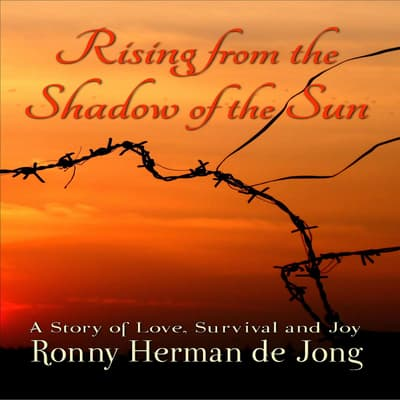 Rising from the Shadow of the Sun by Ronny Herman de Jong audiobook