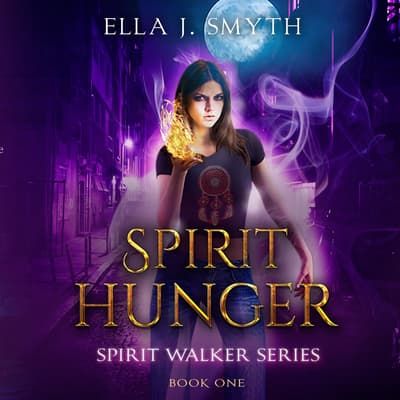 Spirit Hunger by Ella J. Smyth audiobook