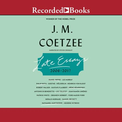Late Essays by J. M. Coetzee audiobook