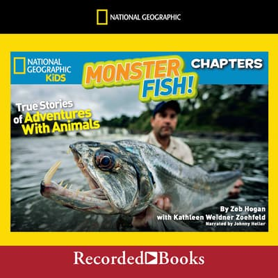National Geographic Kids Chapters: Monster Fish! by Kathleen Weidner Zoehfeld audiobook