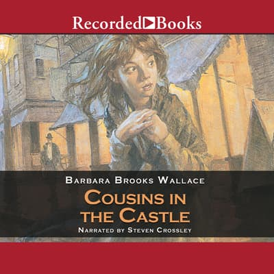 Cousins in the Castle by Barbara Brooks Wallace audiobook