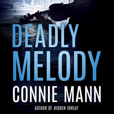 Deadly Melody by Connie Mann audiobook