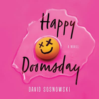 Happy Doomsday by David Sosnowski audiobook