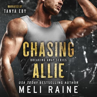 Chasing Allie by Meli Raine audiobook