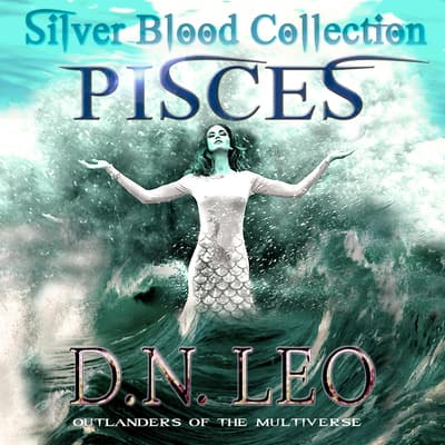Pisces - The Multiverse Collection by D.N. Leo audiobook