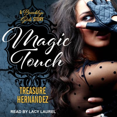 Magic Touch by Treasure Hernandez audiobook