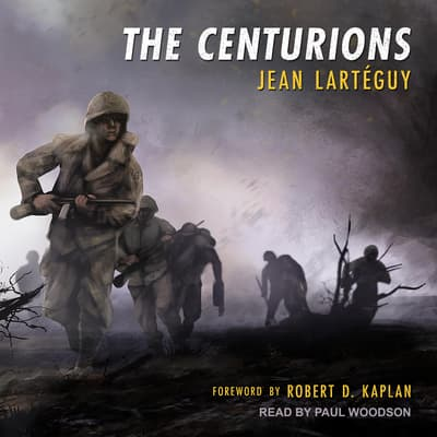 The Centurions by Jean Larteguy audiobook