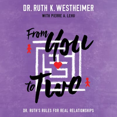 From You to Two by Ruth K. Westheimer audiobook