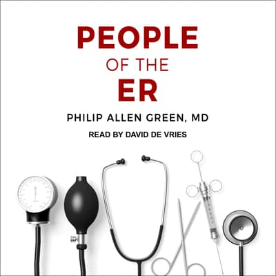 People of the ER by Philip Allen Green audiobook