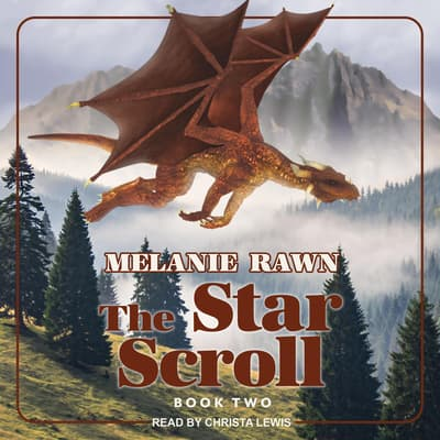 The Star Scroll by Melanie Rawn audiobook