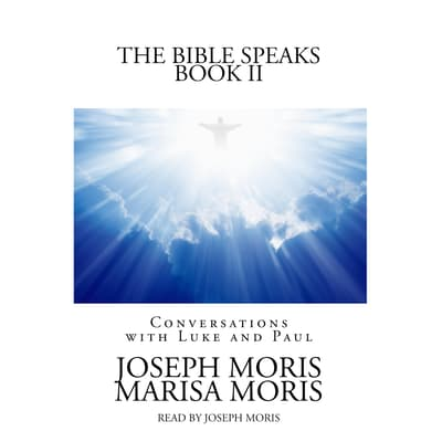 The Bible Speaks, Book II by Joseph P. Moris audiobook