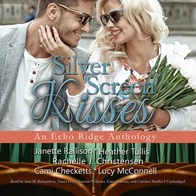 Silver Screen Kisses by Janette Rallison audiobook