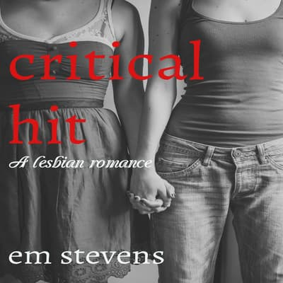 Critical Hit by Em Sevens audiobook