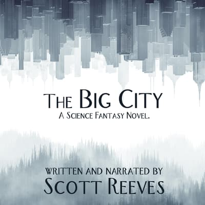 The Big City by Scott Reeves audiobook