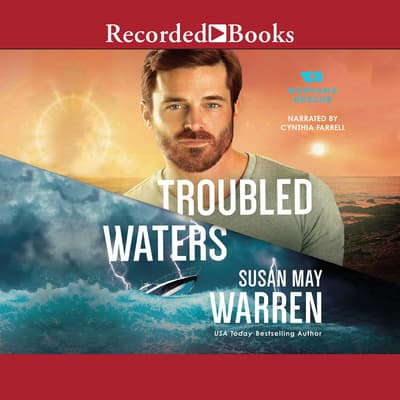 Troubled Waters by Susan May Warren audiobook