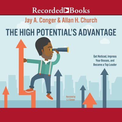 The High Potential's Advantage by Jay A. Conger audiobook