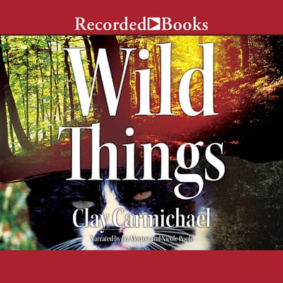 Wild Things by Clay Carmichael audiobook