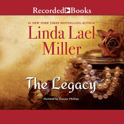 The Legacy by Linda Lael Miller audiobook